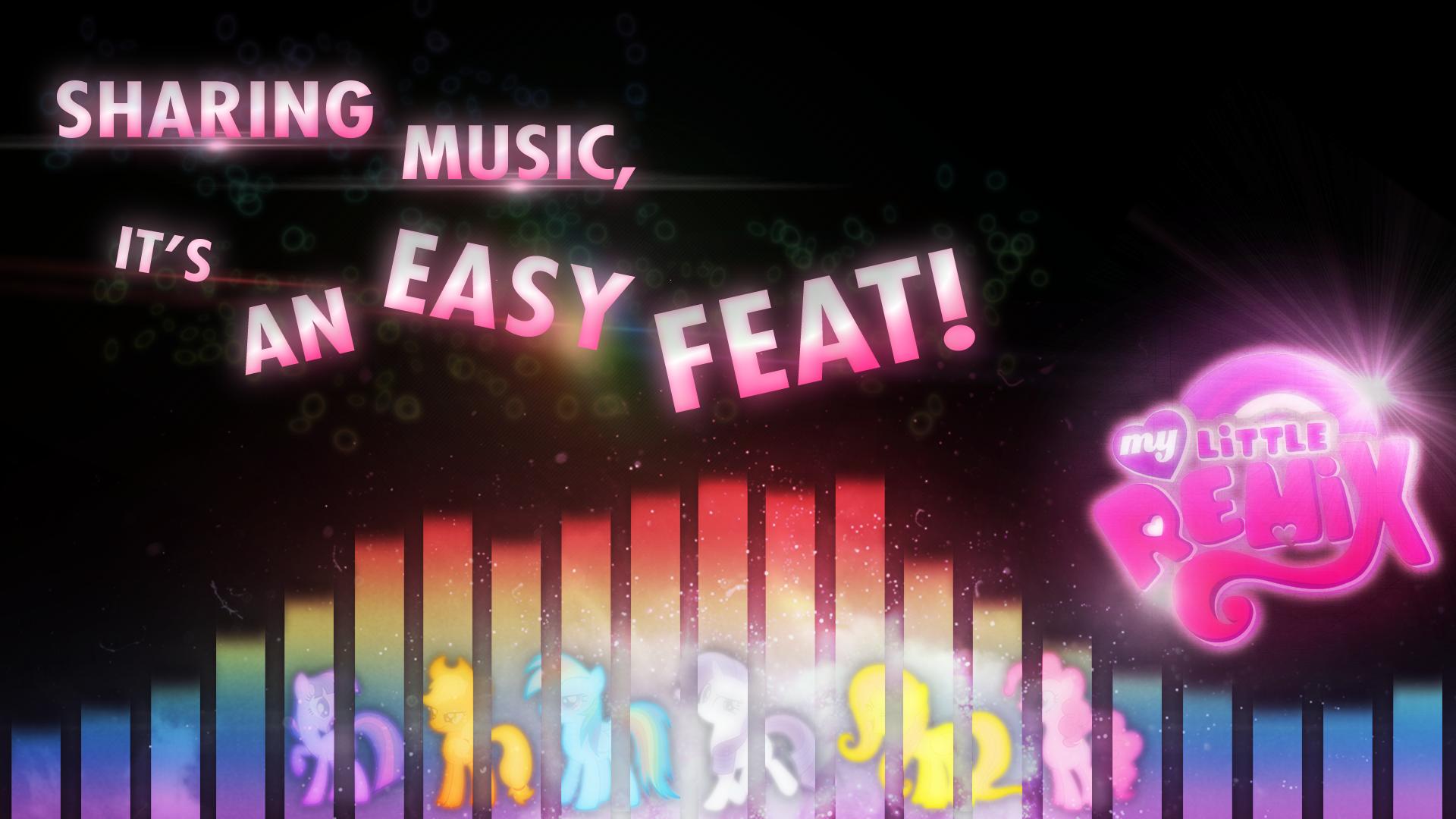 Sharing Music - MyLittleRemix by Austiniousi, FreeFraQ, Fureox, Hawk9mm, KibbieTheGreat, Makkon, xPesifeindx and Yanoda
